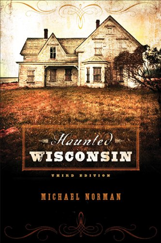 Haunted Wisconsin 9780299285944