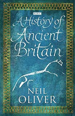 A History of Ancient Britain 9780297863328