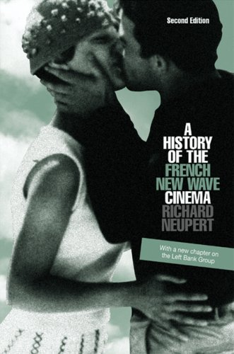 A History of the French New Wave Cinema 9780299217044