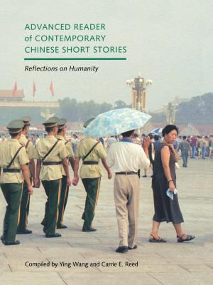 Advanced Reader of Contemporary Chinese Short Stories: Reflections on Humanity 9780295983653