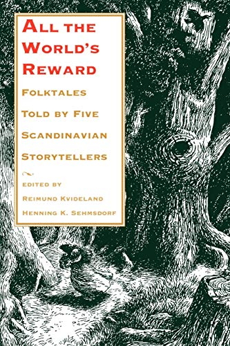 All the World's Reward: Folktales Told by Five Scandinavian Storytellers 9780295977546