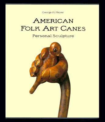 American Folk Art Canes: Personal Sculpture 9780295972008