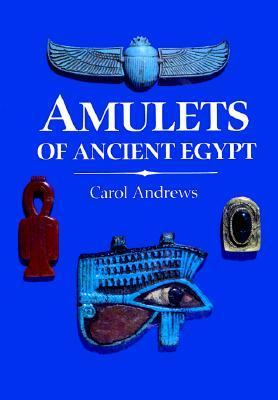 Amulets of Ancient Egypt 9780292704640