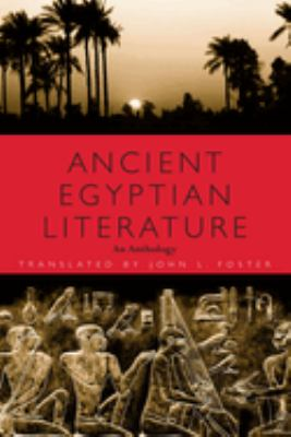 Ancient Egyptian Literature: An Anthology 9780292725270