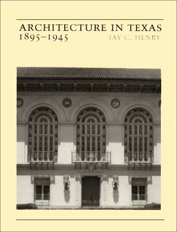 Architecture in Texas: 1895-1945