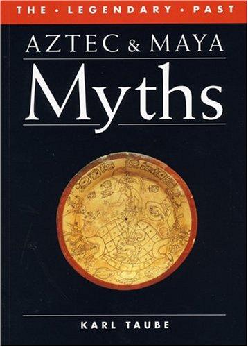Aztec and Maya Myths 9780292781306