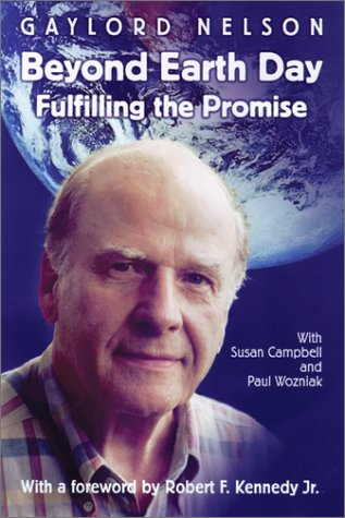 Beyond Earth Day: Fulfilling the Promise 9780299180409