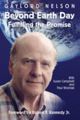Beyond Earth Day: Fulfilling the Promise 9780299180447