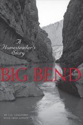Big Bend: A Homesteader's Story