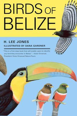 Birds of Belize 9780292701649