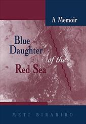 Blue Daughter of the Red Sea: A Memoir
