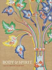 Body & Spirit: Tibetan Medical Paintings