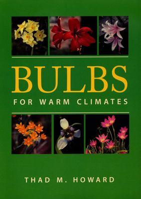 Bulbs for Warm Climates 9780292731264
