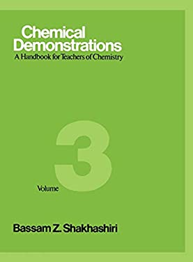 Chemical Demonstrations, Volume 3: A Handbook for Teachers of Chemistry 9780299119508