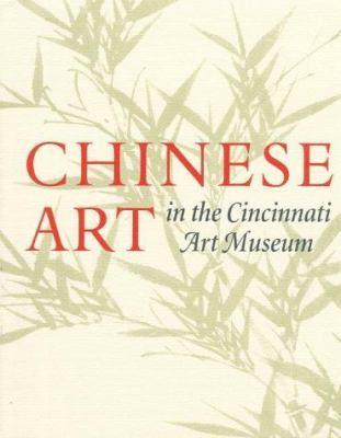 Chinese Art in the Cincinnati Art Museum Ellen Avril and Nora Ling-Yun