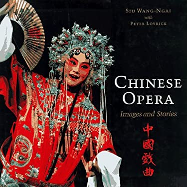 Chinese Opera: Images and Stories 9780295976105