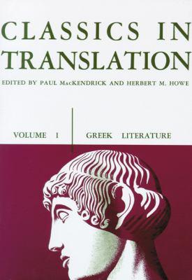 Classics in Translation, Volume I: Greek Literature 9780299808952