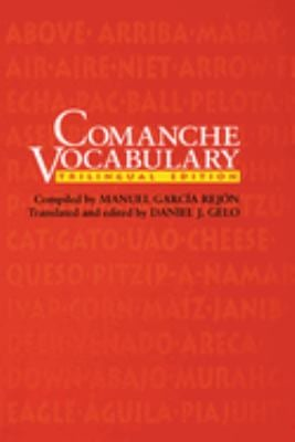 Comanche Vocabulary: Trilingual Edition 9780292727830