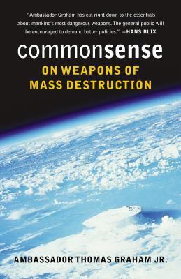 Common Sense on Weapons of Mass Destruction 9780295984667