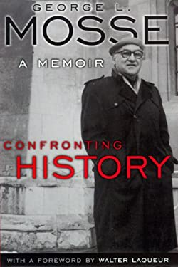 Confronting History: A Memoir 9780299165802