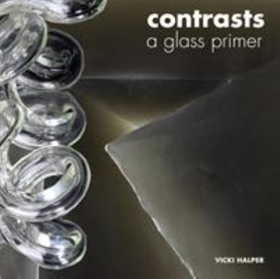 Contrasts: A Glass Primer 9780295987224