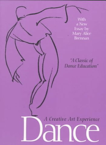 Dance: A Creative Art Experience 9780299015244