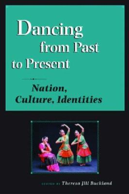 Dancing from Past to Present: Nation, Culture, Identities 9780299218546