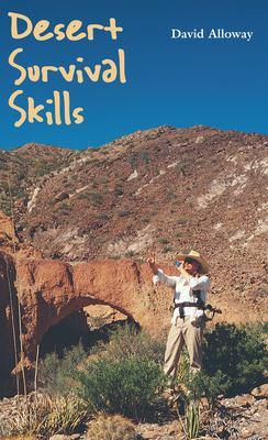 Desert Survival Skills 9780292704923