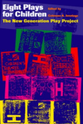 Eight Plays for Children: The New Generation Play Project 9780292740570