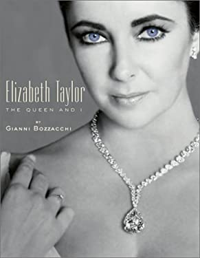 Elizabeth Taylor: The Queen and I 9780299179304
