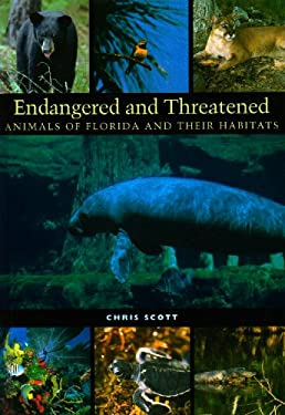 Endangered and Threatened Animals of Florida and Their Habitats 9780292777743