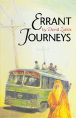 Errant Journeys: Adventure Travel in a Modern Age 9780292798069