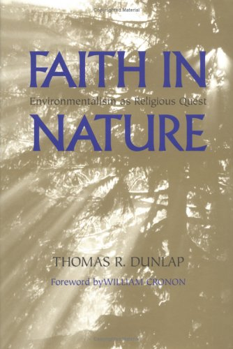 Faith in Nature: Environmentalism as Religious Quest 9780295983974