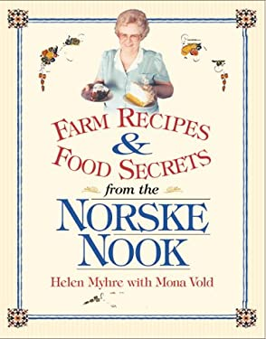 Farm Recipes and Food Secrets from Norske Nook 9780299172343