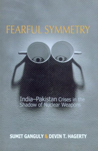 Fearful Symmetry: India-Pakistan Crises in the Shadow of Nuclear Weapons 9780295986357