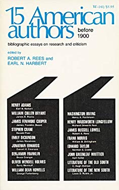 Fifteen American Authors Before 1900: Bibliographic Essays on Research and Criticism 9780299059101