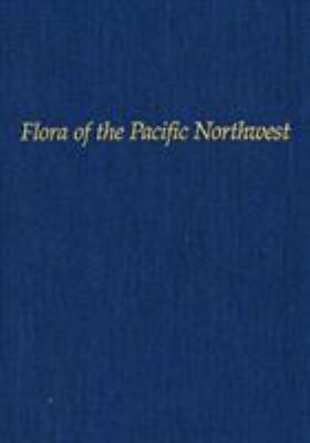 Flora of the Pacific Northwest: An Illustrated Manual 9780295952734