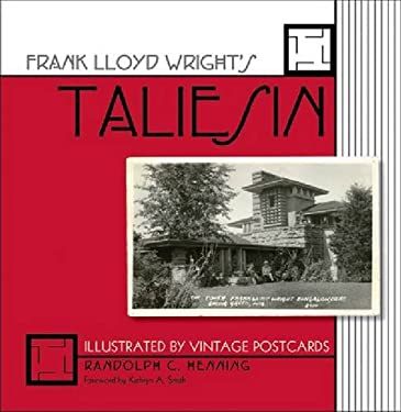Frank Lloyd Wright's Taliesin: Illustrated by Vintage Postcards / 9780299282844