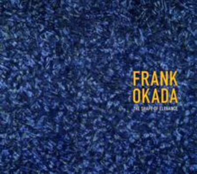 Frank Okada: The Shape of Elegance 9780295985664