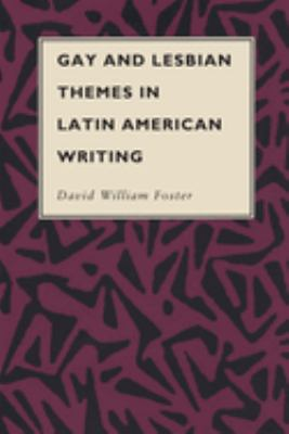 Gay and Lesbian Themes in Latin American Writing 9780292776470