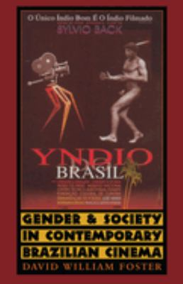 Gender and Society in Contemporary Brazilian Cinema 9780292725102