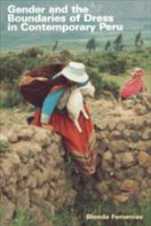 Gender and the Boundaries of Dress in Contemporary Peru 823235