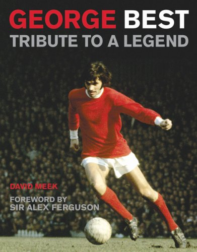 George Best: Tribute to a Legend 9780297844396