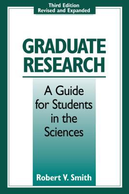 Graduate Research: A Guide for Students in the Sciences 9780295977058