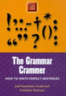 Grammar Crammer: How to Write Perfect Sentences 9780299191344