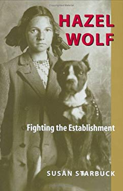 Hazel Wolf: Fighting the Establishment 9780295982229