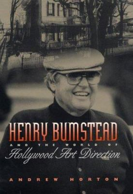 Henry Bumstead and the World of Hollywood Art Direction 9780292705197