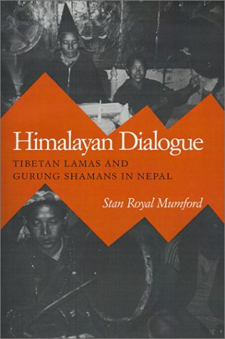 Himalayan Dialogue: Tibetan Lamas and Gurung Shamans in Nepal 9780299119843