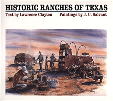 Historic Ranches of Texas 9780292711891
