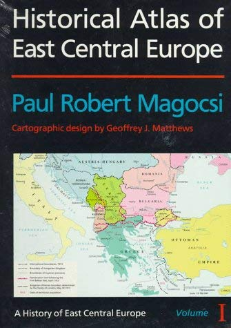 Historical Atlas of East Central Europe 9780295974453